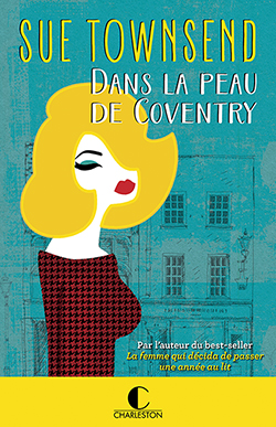 Dans la peau de Coventry - Sue Townsend - Editions Charleston
