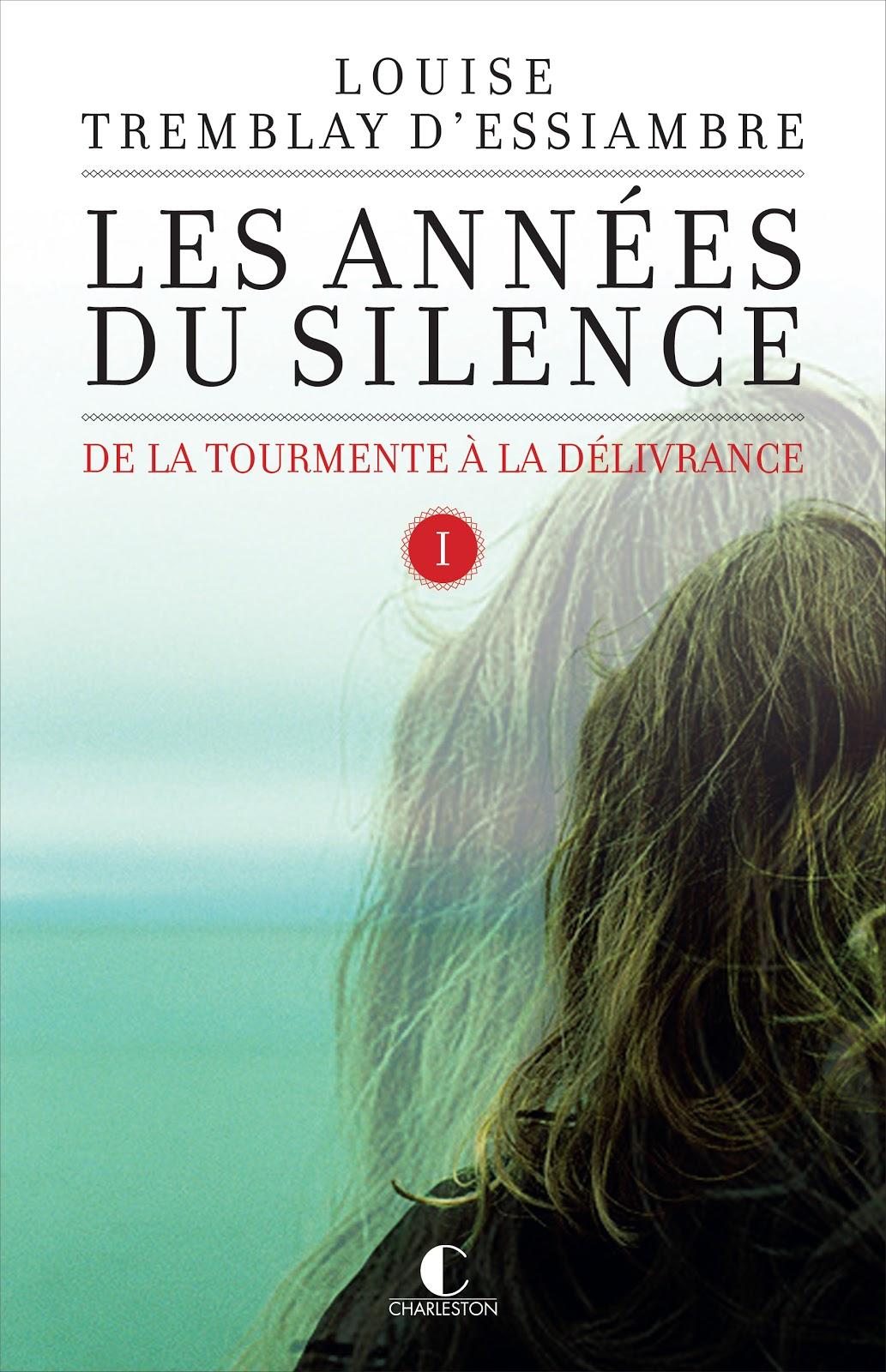 tremblay_d_essiambre_les_annees_du_silence_t1