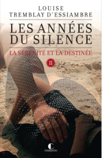 tremblay_d_essiambre_les_annees_du_silence_t2