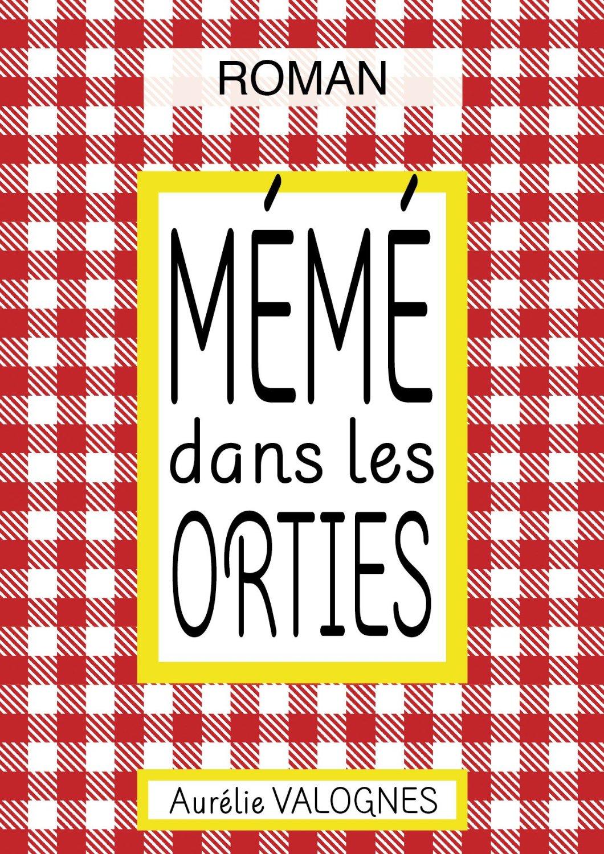 valognes_meme_dans_les_orties