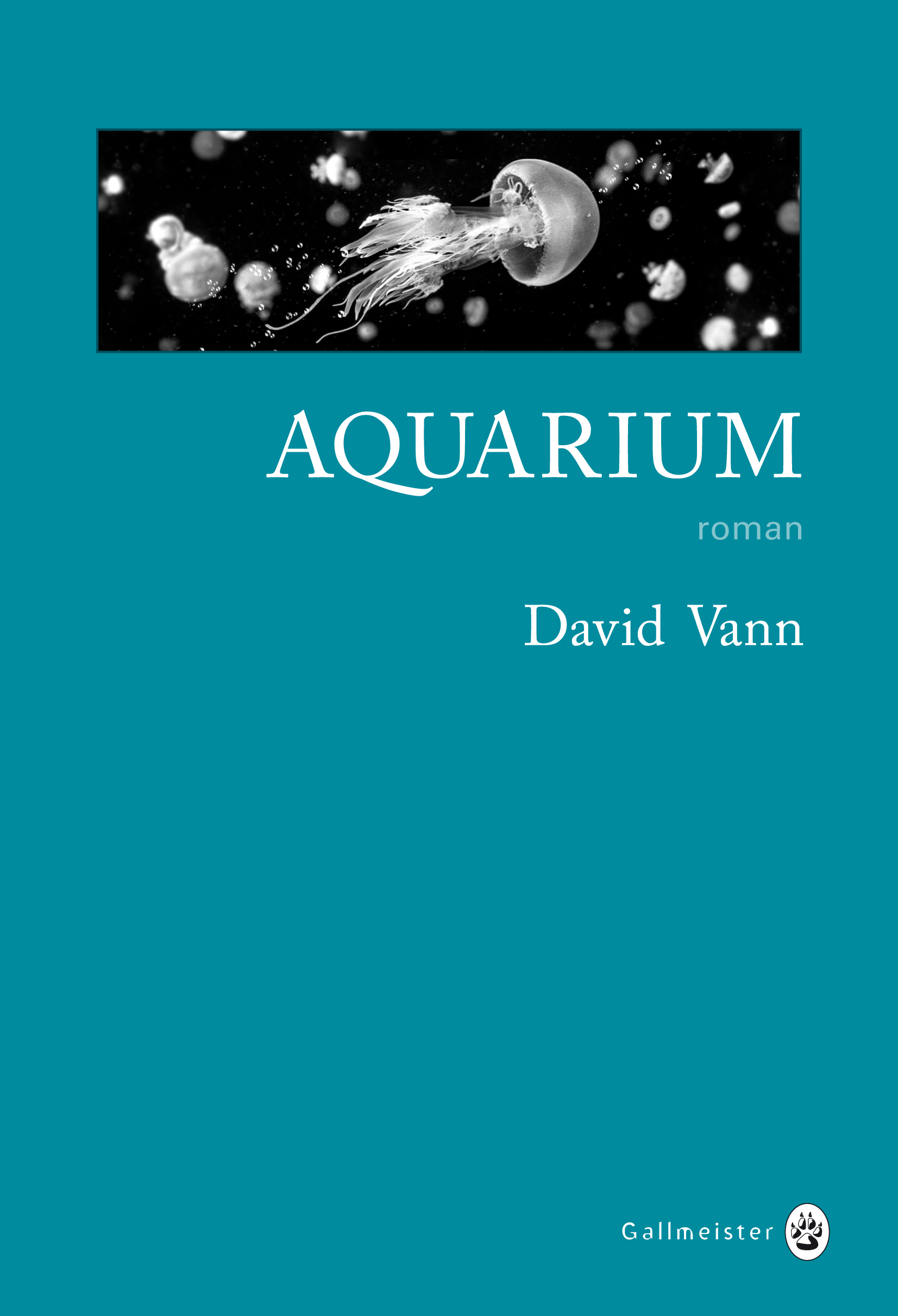 Aquarium- David Vann - Editions Gallmeister