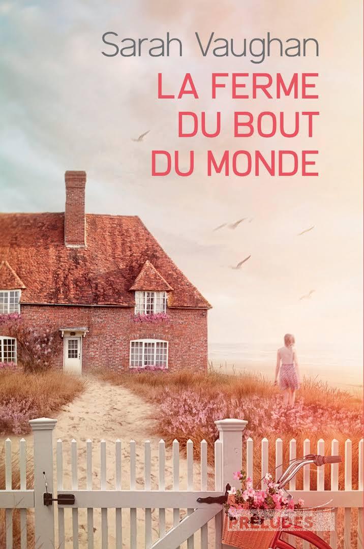 La ferme du bout du monde - Sarah Vaughan - Editions Préludes