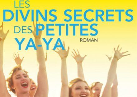 Les divins secrets des petites ya-ya – Rebecca Wells c8877bf0395