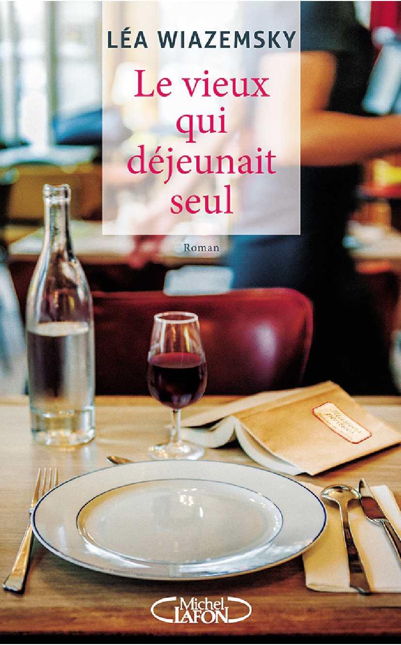 wiazemsky_le_vieux_qui_dejeunait_seul