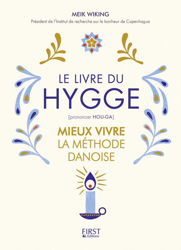 Le livre du Hygge - Meik Wiking - First Editions